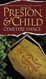 Cemetery Dance  - Douglas Preston