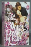 Where Passion Leads - Lisa Kleypas
