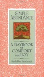 Simple Abundance:  A Daybook of Comfort and Joy - Sarah Ban Breathnach
