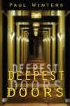 Deepest Doors - Paul  Winters