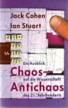 Chaos   Antichaosein Ausblick Auf Die Wissenschaft Des 21. Jahrhunderts - Jack Cohen