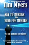 Two New Lighthouse Mysteries: Key to Murder and Ring for Murder - Tim Myers