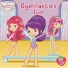 Gymnastics Fun - Mickie Matheis