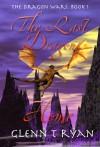 The Last Dragon Home (The Dragon Wars) - Glenn T Ryan