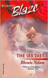 The Sex Diet (Harlequin Blaze, #140) - Rhonda Nelson