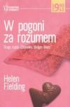 """W pogoni za rozumem. Druga część """"Dziennika Bridget Jones"""" - Helen Fielding, Aldona Możdżyńska"""