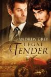 Legal Tender  - Andrew  Grey