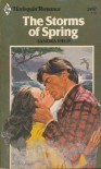 The Storms of Spring (Harlequin Romance, #2457) - Sandra Field