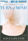 Turn of Mind - Alice LaPlante, Jean Reed Bahle