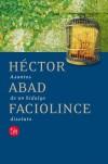 Asuntos de un hidalgo disoluto - Héctor Abad Faciolince