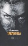 Tarantola - Thierry Jonquet