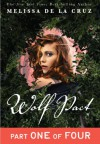 Wolf Pact, Part I - Melissa  de la Cruz