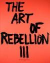 The Art of Rebellion #3 - Christian Hundertmark