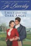 Emily and the Dark Angel - Jo Beverley