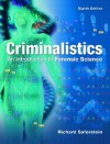 Criminalistics: An Introduction to Forensic Science - Richard Saferstein