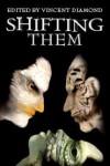 Shifting Them - BA Tortuga, Vincent Diamond