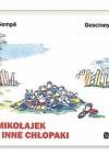 Mikołajek i inne chłopaki - Jean-Jacques Sempé, René Goscinny