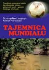 Tajemnica Mundialu - Roman Hurkowski, Przemysław Łonyszyn