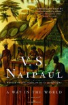 A Way in the World: A Novel - V.S. Naipaul