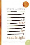War by Candlelight - Daniel Alarcón