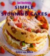 Good Housekeeping Simple And Stunning Cakes - Greg