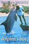 Dolphin's Boy - Pascale Noa Bercovitch