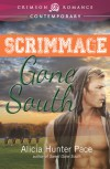 Scrimmage Gone South - Alicia Hunter Pace