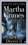 The Old Fox Deceiv'd - Martha Grimes