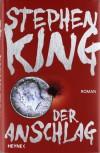 Der Anschlag - Stephen King, Wulf Bergner