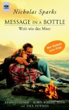 Message in a Bottle ( Weit wie das Meer) - Nicholas Sparks