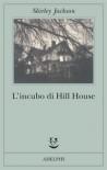 L'incubo di Hill House - Shirley Jackson, Monica Pareschi