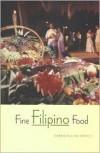 Fine Filipino Food - Karen Hulene Bartell