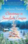 Christmas in Snowflake Canyon (Hqn) - Raeanne Thayne