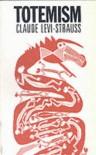Totemism - Claude Levi-Strauss