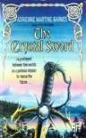 The Crystal Sword - Adrienne Martine-Barnes