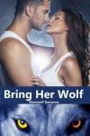 Bring Her Wolf - Michelle Fox