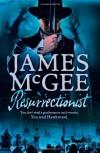 Resurrectionist  - James McGee