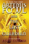 Artemis Fowl: The Last Guardian - Eoin Colfer