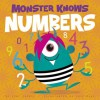 Monster Knows Numbers - Lori Capote, Chip Wass
