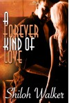 A Forever Kind of Love - Shiloh Walker