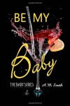 Be My Baby  - Andrea  Smith