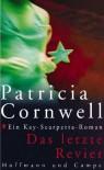 Das Letzte Revier (Kay Scarpetta, #11) - Patricia Cornwell