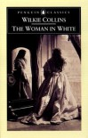 The Woman in White - Wilkie Collins, Matthew Sweet