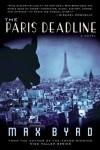 The Paris Deadline - Max Byrd