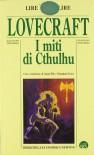 I Miti di Cthulhu - H.P. Lovecraft, Gianni Pilo, Sebastiano Fusco