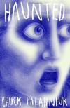 Haunted - Chuck Palahniuk