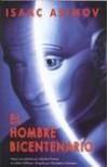 El Hombre Bicentenario - Isaac Asimov