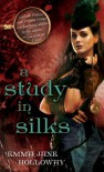 A Study in Silks (The Baskerville Affair, #1) - Emma Jane Holloway