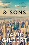 And Sons - David Gilbert