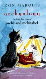 Archyology : The Long Lost Tales of Archy and Mehitabel - Don Marquis, Jeff Adams, ed frascino